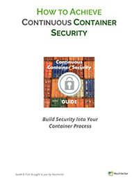 How to Achieve Continuous Container Security
