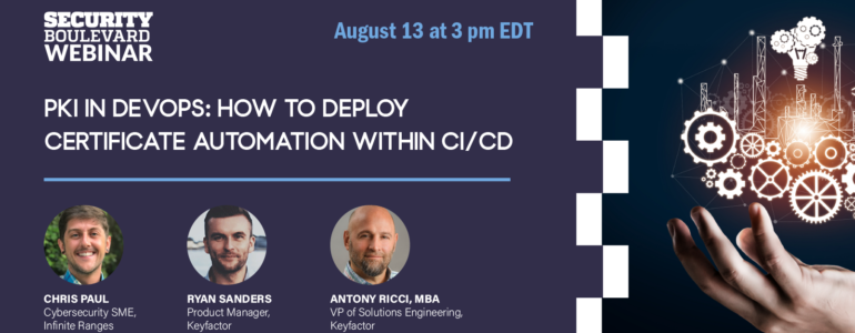 PKI in DevOps: How to Deploy Certificate Automation within CI/CD