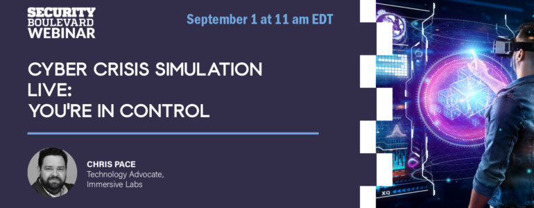 Cyber Crisis Simulation Live: You're in Control