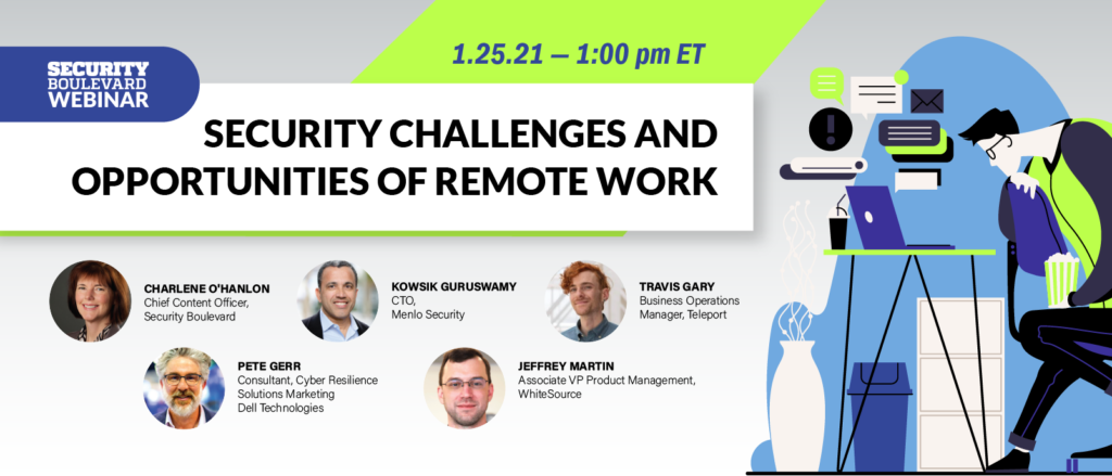 Security Challenges and Opportunities of Remote Work