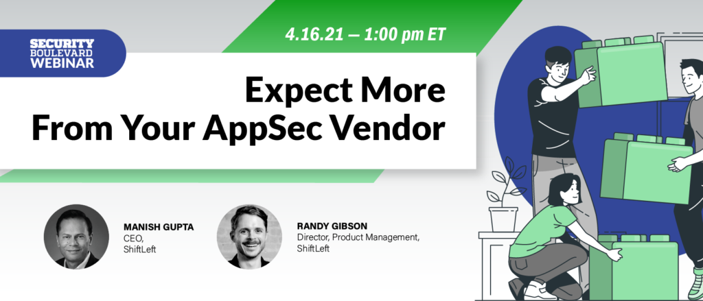 Expect More From Your AppSec Vendor