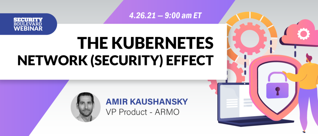 The Kubernetes Network (Security) Effect