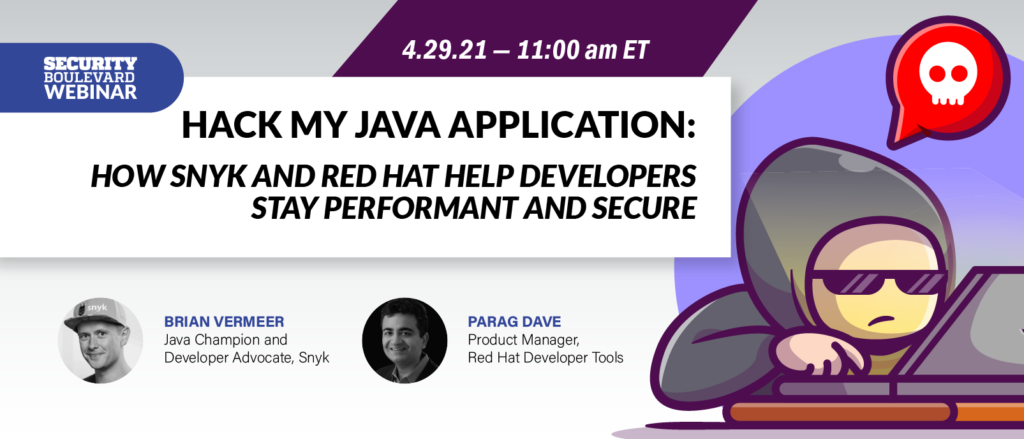 Hack My Java Application: How Snyk and Red Hat Help Developers Stay Performant and Secure
