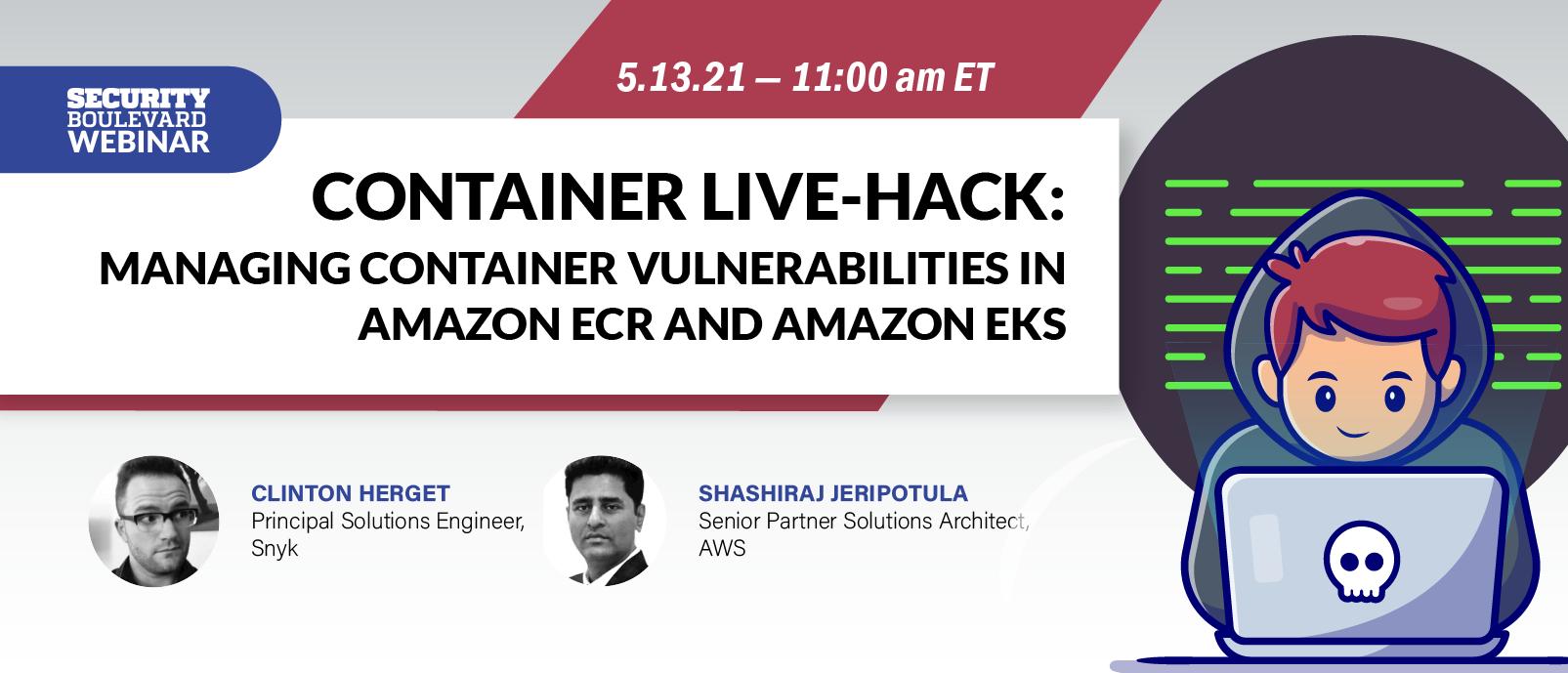 Container Live-Hack: Managing Container Vulnerabilities in Amazon ECR and Amazon EKS