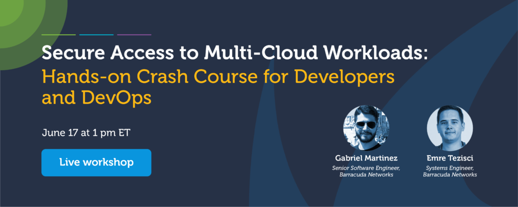 Secure Access to Multi-Cloud Workloads: Hands-on Crash Course for Developers and DevOps