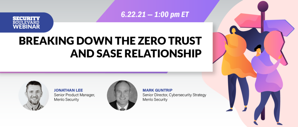 Breaking Down the Zero Trust and SASE Relationship