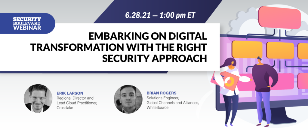 Embarking on Digital Transformation With the Right Security Approach