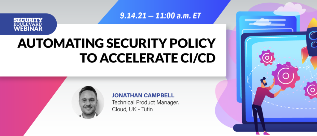 Automating Security Policy to Accelerate CI/CD