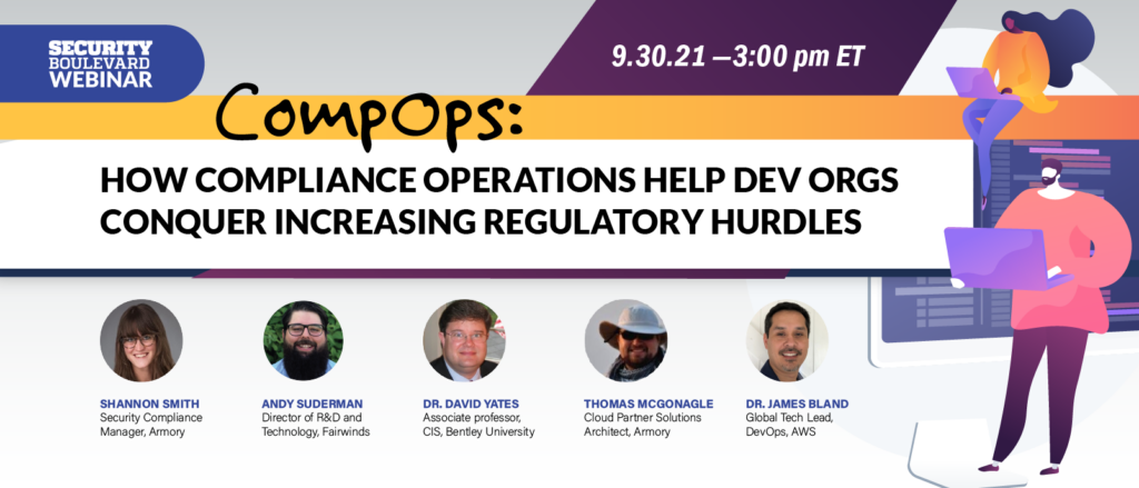 CompOps: How Compliance Operations Help Dev Orgs Conquer Increasing Regulatory Hurdles