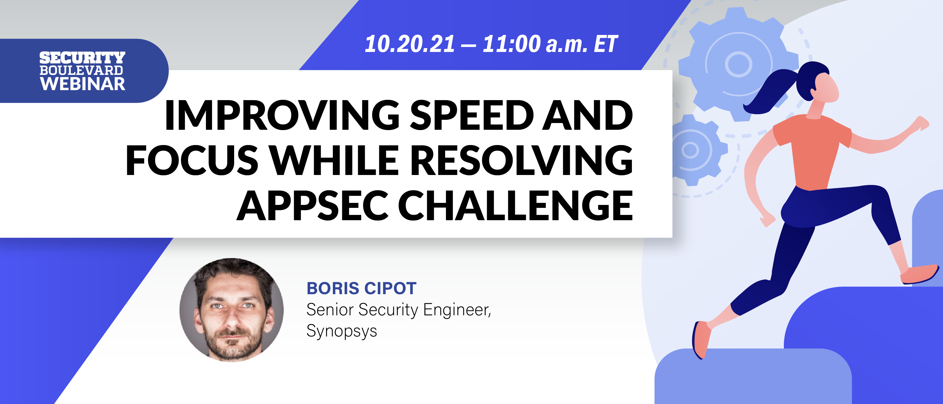 Improving Speed and Focus While Resolving AppSec Challenge