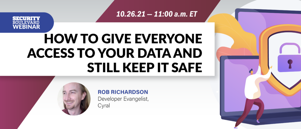How to Give Everyone Access to Your Data and Still Keep it Safe