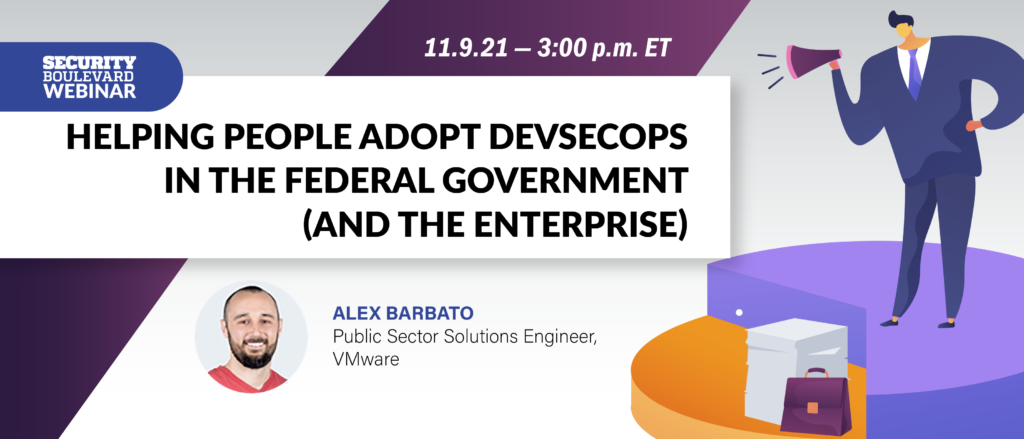 Helping People Adopt DevSecOps in the Federal Government (and the Enterprise)